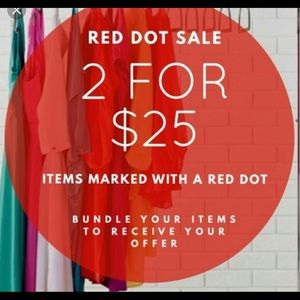 ALL ITEMS MARKED WITH 🔴 are 2 for $ 25 !